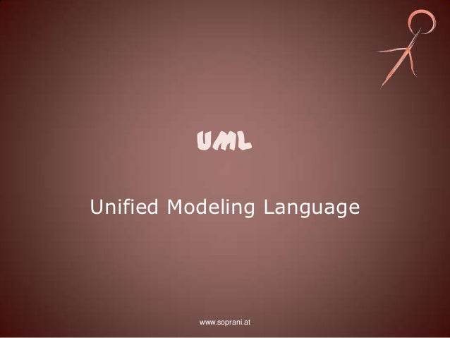UMLUnified Modeling Language          www.soprani.at