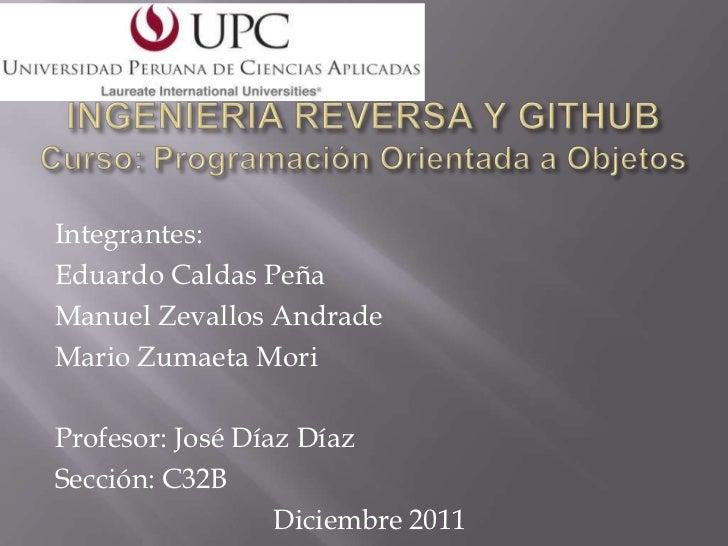 Integrantes:Eduardo Caldas PeñaManuel Zevallos AndradeMario Zumaeta MoriProfesor: José Díaz DíazSección: C32B             ...