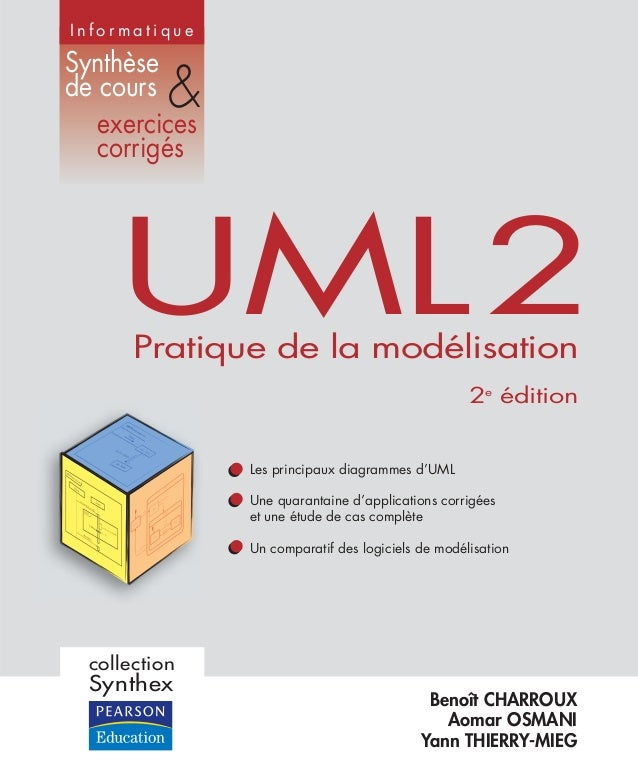 Benoît CHARROUX Aomar OSMANI Yann THIERRY-MIEG I n f o r m a t i q u e Synthèse de cours exercices corrigés & Les principa...