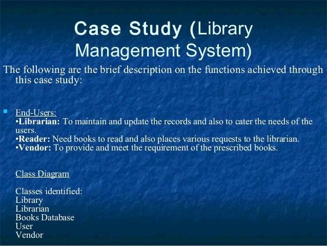 methodology of the study in library system Case study methodology in business stored in a retrieval system or a catalogue record for this book is available from the british library.