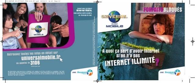 CréationSaatchi-BouyguesTelecom-32,avenueHoche75008PARIS-SAaucapitalde616661789,28€- RCSPARIS397480930-Juin2010.Créditspho...