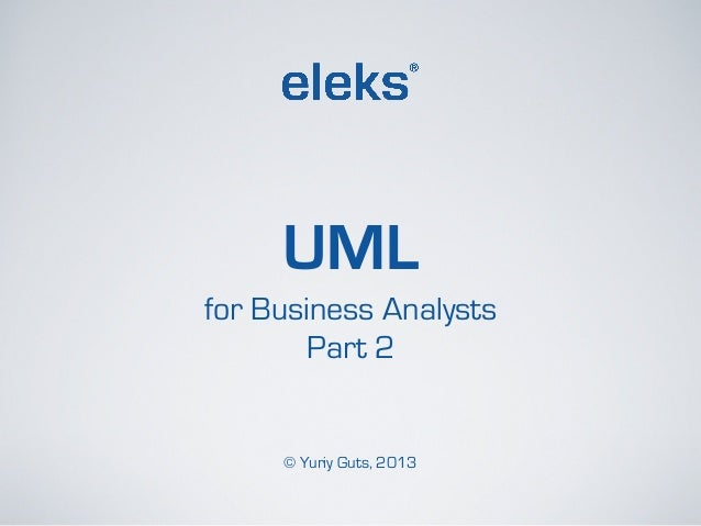 Uml for business analysts ccuart Gallery