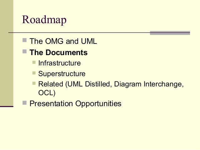 Uml introduction 11 roadmap the omg and uml ccuart Gallery