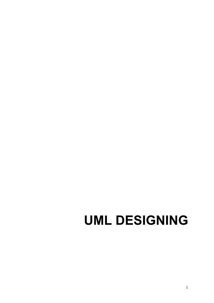 UML DESIGNING            1