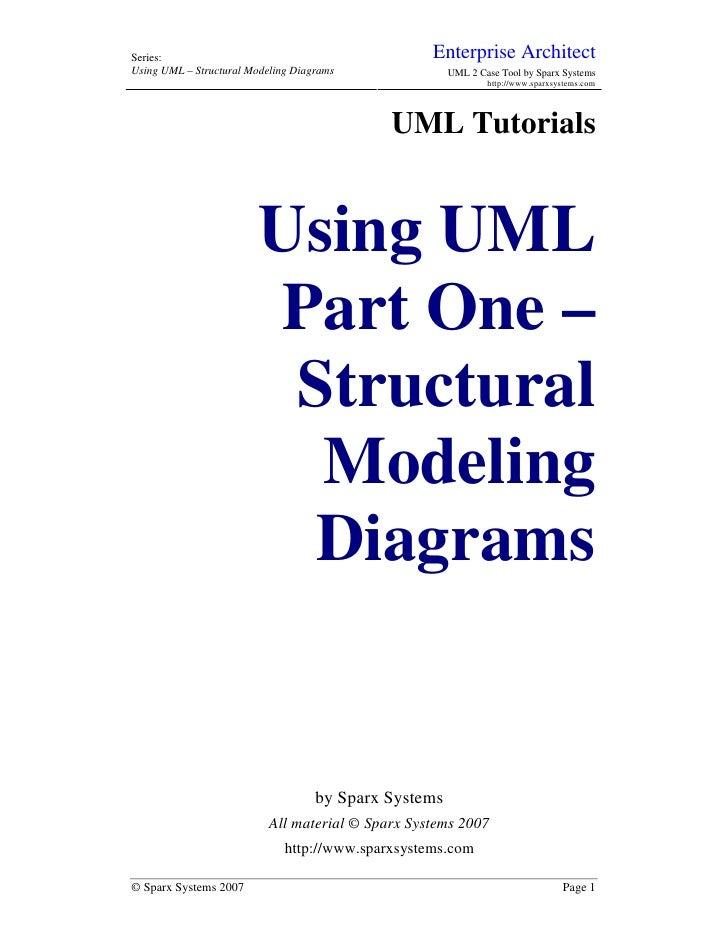 Series:                                            Enterprise ArchitectUsing UML – Structural Modeling Diagrams           ...