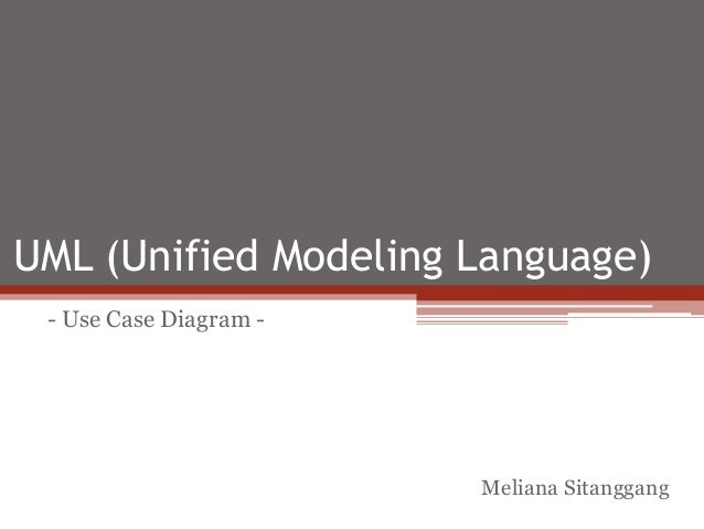 UML (Unified Modeling Language) - Use Case Diagram - Meliana Sitanggang