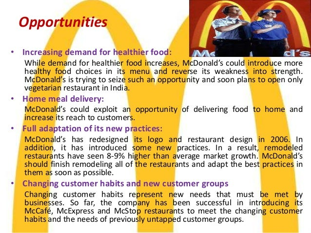 strength of mcdonalds 2015-11-09 some 3,000 new jobs were created in 2012  wwwmcdonaldscomau corporate responsibility and sustainability report  and represents our greatest strength as a company.