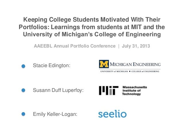 Keeping College Students Motivated With Their Portfolios: Learnings from students at MIT and the University of Michigan's ...