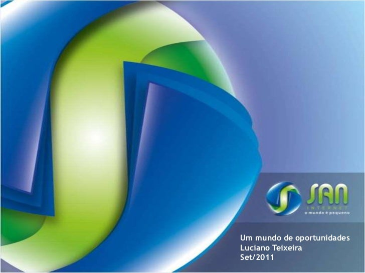 Um mundo de oportunidadesLuciano TeixeiraSet/2011<br />