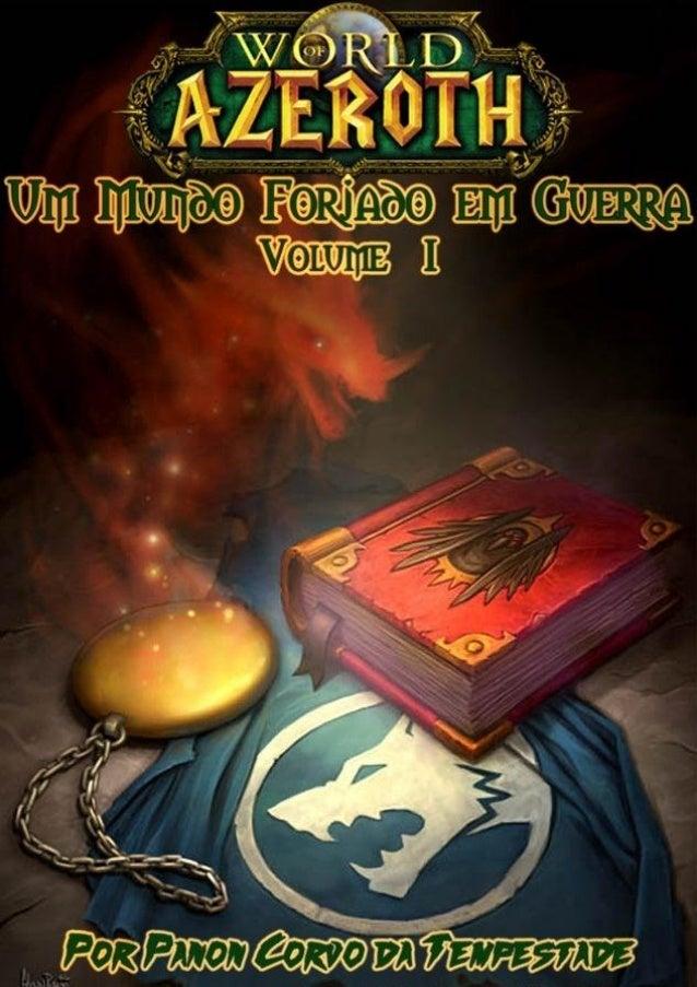 Um Mundo Forjado em Guerra Volume 1 Panon Corvo da Tempestade 1ª Edição 2012