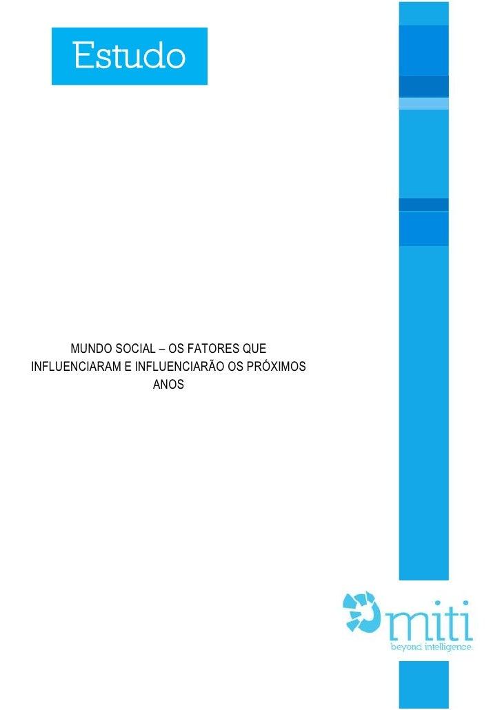 Estudo: Mundo Social - Os fatores que influenciaram e influenciarão os pr