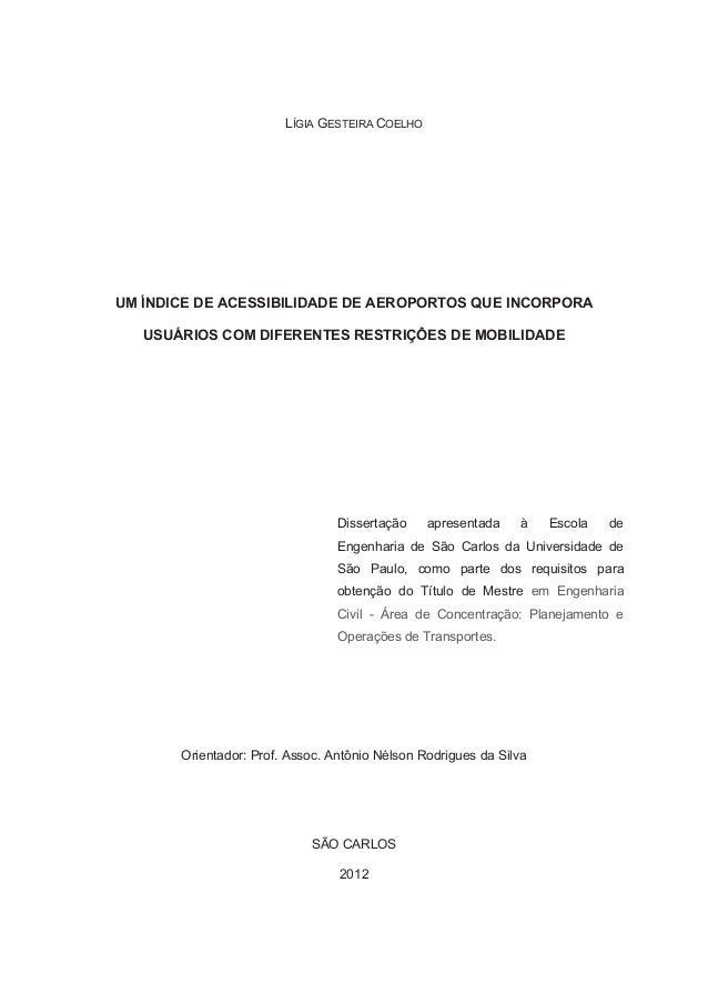 LÍGIA GESTEIRA COELHOUM ÍNDICE DE ACESSIBILIDADE DE AEROPORTOS QUE INCORPORA   USUÁRIOS COM DIFERENTES RESTRIÇÔES DE MOBIL...