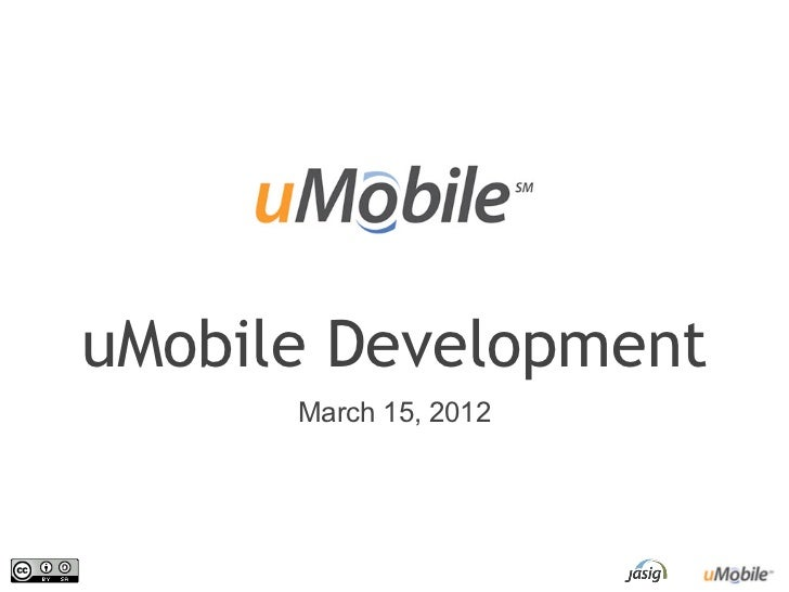 uMobile Development      March 15, 2012