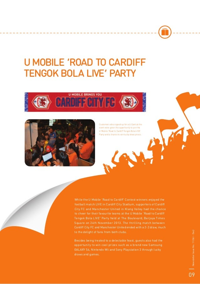 While the U Mobile 'Road to Cardiff' Contest winners enjoyed the football match LIVE in Cardiff City Stadium, supporters o...