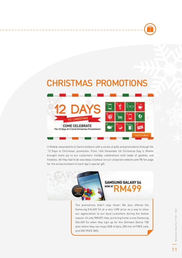 CHRISTMAS PROMOTIONS U Mobile rewarded its U Card members with a series of gifts and promotions through the '12 Days to Ch...