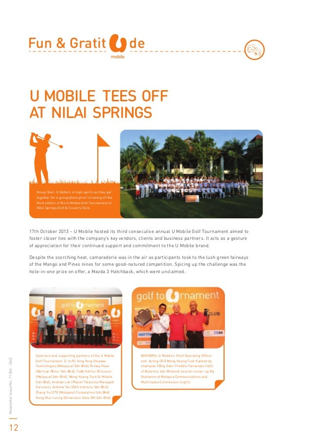 U MOBILE TEES OFF AT NILAI SPRINGS Fun & Gratit de Group Shot: U Golfers in high spirits as they get together for a group ...