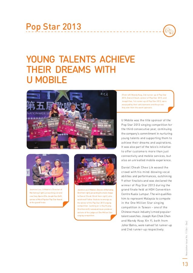 Pop Star 2013 YOUNG TALENTS ACHIEVE THEIR DREAMS WITH U MOBILE (From left) Wandy Koay, 2nd runner-up of Pop Star 2013, Dan...
