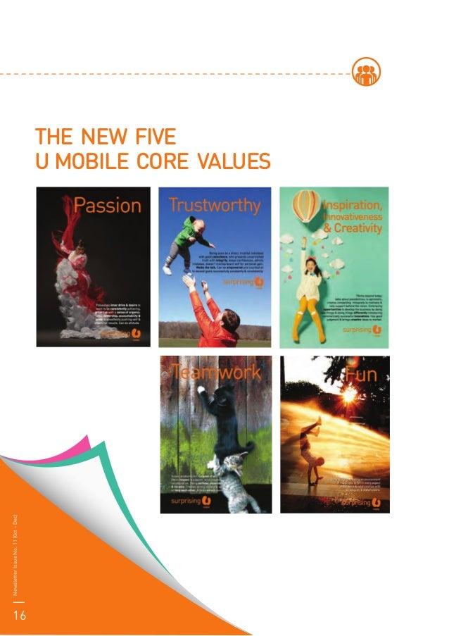 NewsletterIssueNo.11(0ct-Dec) 16 THE NEW FIVE U MOBILE CORE VALUES