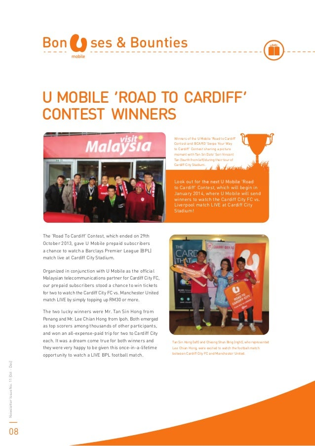 U MOBILE 'ROAD TO CARDIFF' CONTEST WINNERS Bon ses & Bounties Winners of the U Mobile 'Road to Cardiff' Contest and BCARD ...
