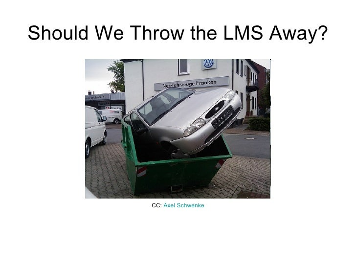 Should We Throw the LMS Away? CC:  Axel  Schwenke
