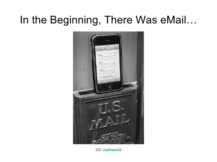 In the Beginning, There Was eMail… CC:  nashworld