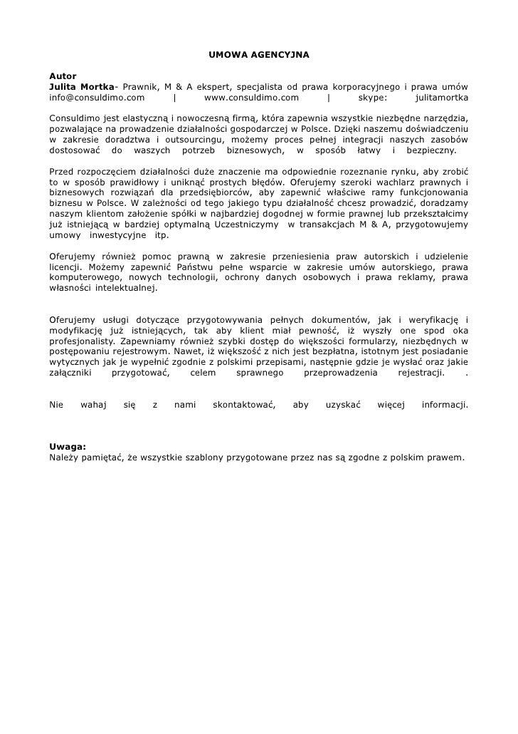 UMOWA AGENCYJNAAutorJulita Mortka- Prawnik, M & A ekspert, specjalista od prawa korporacyjnego i prawa umówinfo@consuldimo...