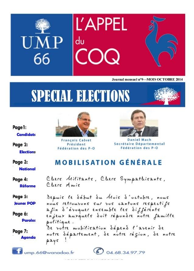Journal mensuel n°9 MOIS OCTOBRE 2014 SPECIAL ELECTIONS Elections National Réforme Jeunes POP Paroles Agenda Candidats