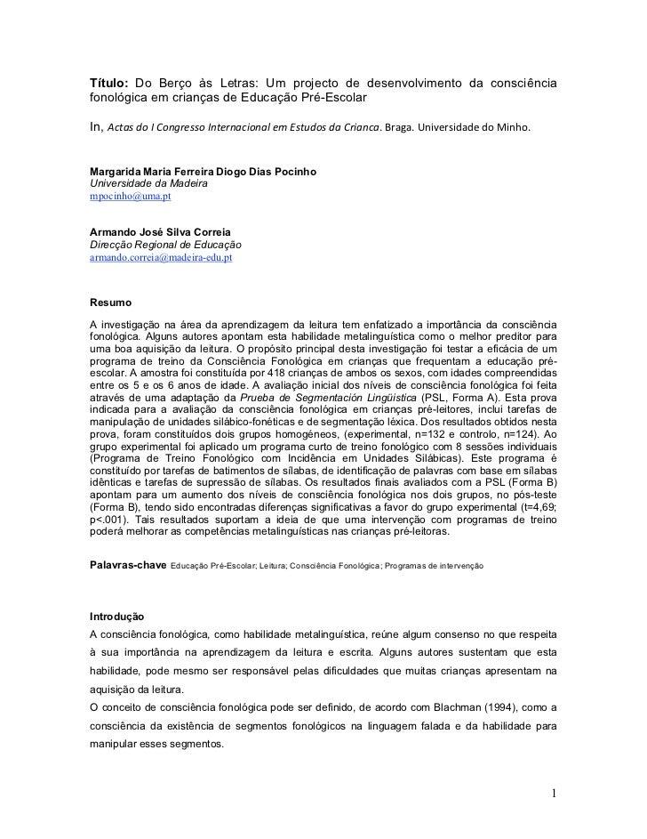 Título: Do Berço às Letras: Um projecto de desenvolvimento da consciênciafonológica em crianças de Educação Pré-EscolarIn,...