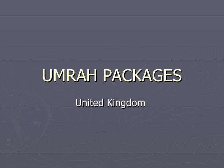 UMRAH PACKAGES   United Kingdom