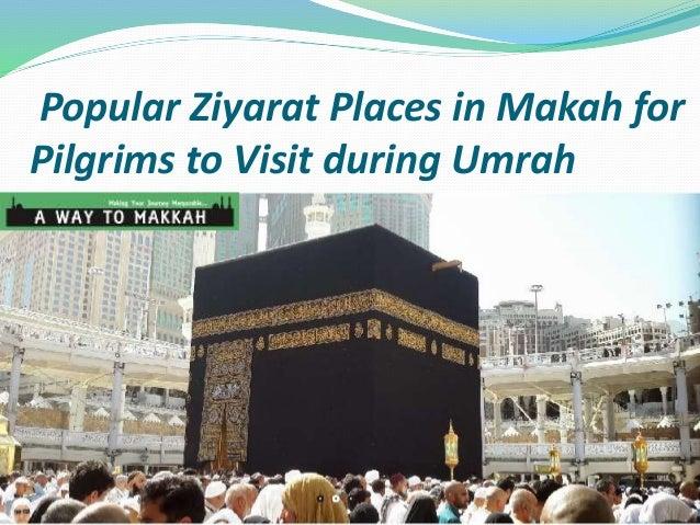 popular ziyarat places in makah for pilgrims to visit during umrah rh slideshare net Ziarat Residency Ziarat Balochistan
