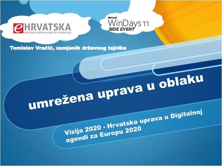 SIDE EVENTTomislav Vračić, zamjenik državnog tajnika