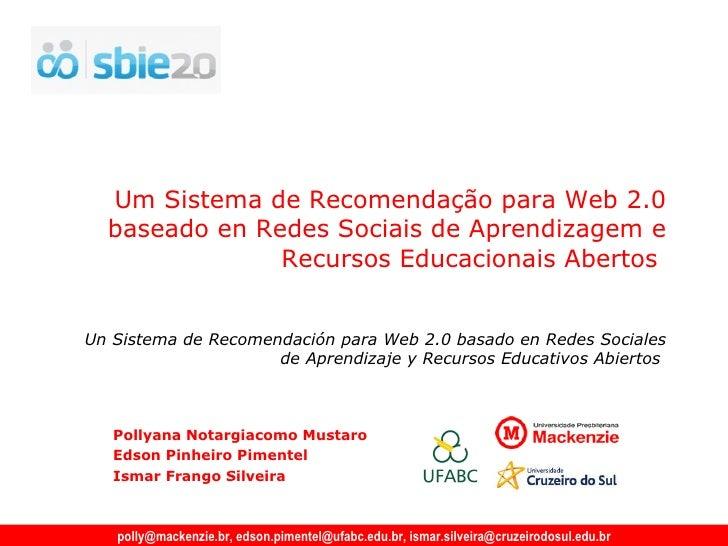 Um Sistema de Recomendação para Web 2.0 baseado en Redes Sociais de Aprendizagem e Recursos Educacionais Abertos   Pollyan...