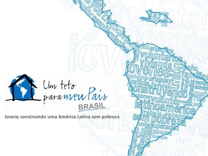 Jovens construindo uma América Latina sem pobreza