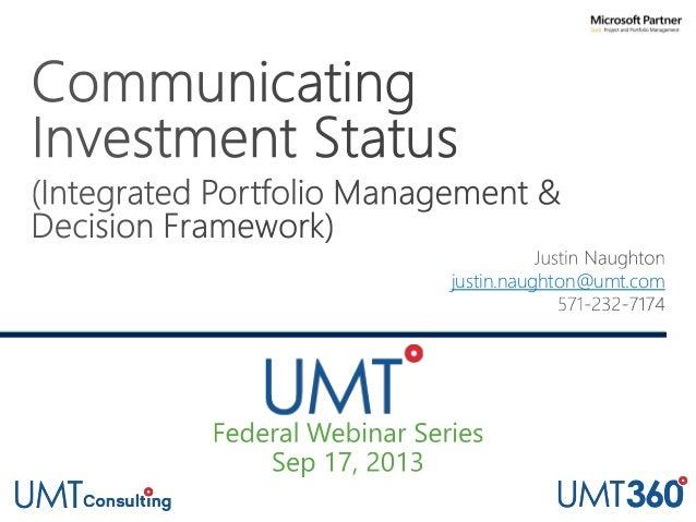 UMT Federal Webinar Series Part 4: Communicating Investment Status