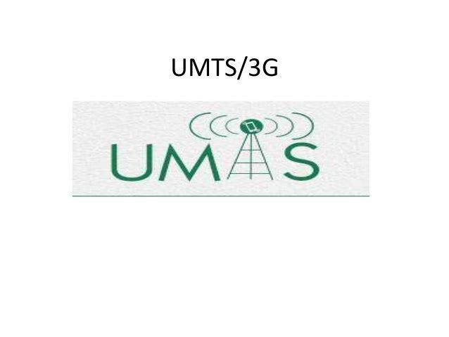 Universal Mobile Telecommunication System (UMTS)- Evolution