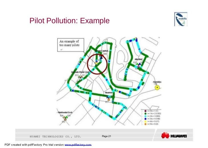 Pilot Pollution: Example  HUAWEI TECHNOLOGIES CO., LTD.  Page 21  PDF created with pdfFactory Pro trial version  www.pdffa...