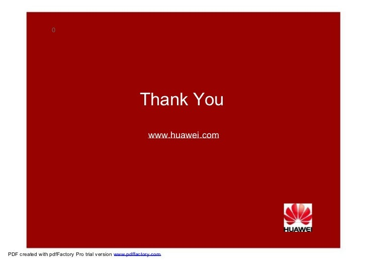 0  Thank You  www.huawei.com  PDF created with pdfFactory Pro trial version  www.pdffactory.com