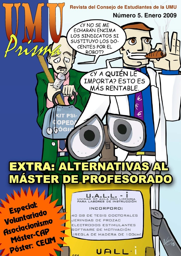Revista del Consejo de Estudiantes de la UMU                                   Número 5. Enero 2009           ecial:  Esp ...