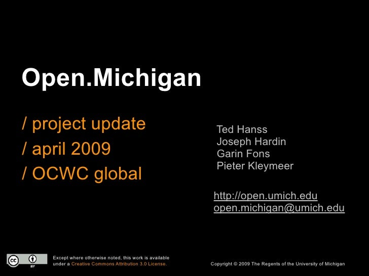 Open.Michigan / project update                                            Ted Hanss                                       ...