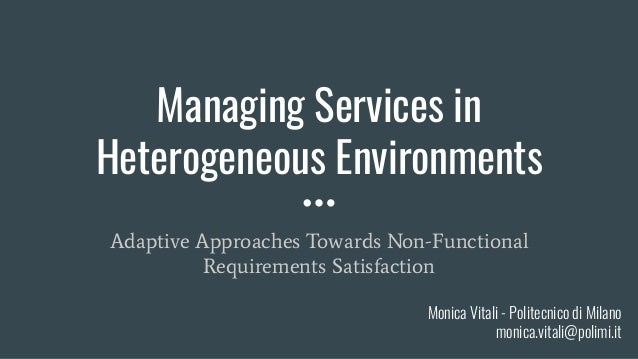 Managing Services in Heterogeneous Environments Adaptive Approaches Towards Non-Functional Requirements Satisfaction Monic...
