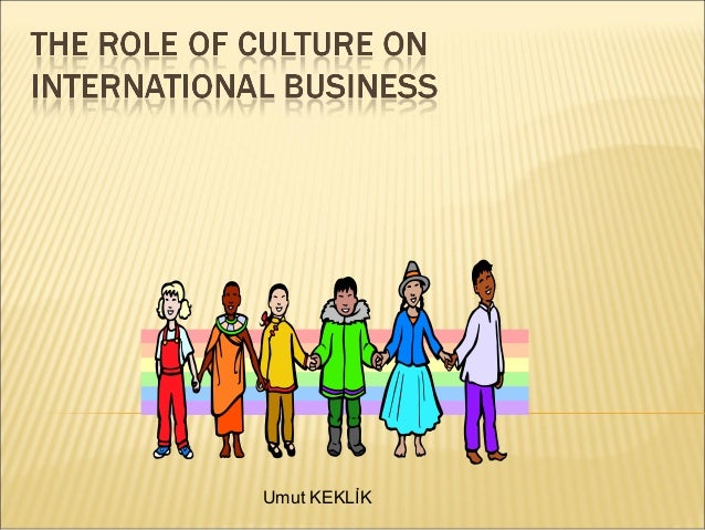 cultural factors affecting international business ppt
