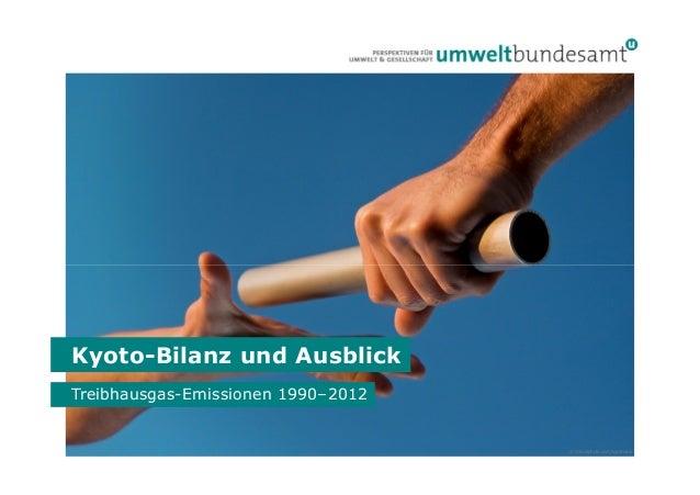 Kyoto-Bilanz und Ausblick Treibhausgas-Emissionen 1990–2012  © iStockphoto.com/kycstudio