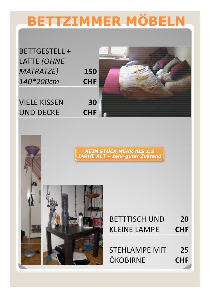 BETTZIMMER MÖBELNBETTGESTELL +LATTE (OHNEMATRATZE)        150140*200cm        CHFVIELE KISSEN      30UND DECKE        CHF ...