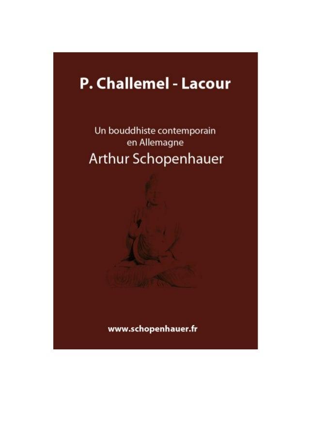 P. Challemel - Lacour  Un bouddhiste contemporain en Allemagne Arthur Schopenhauer Revue des Deux Mondes T.86, 1870  Numér...
