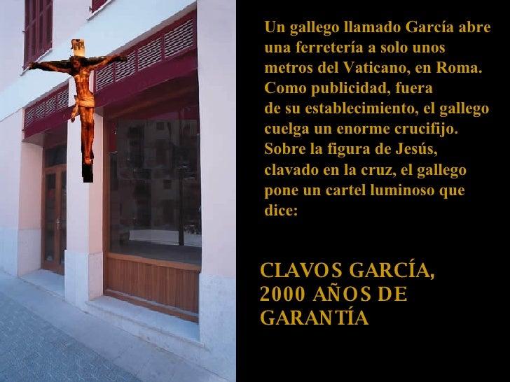 Un gallego llamado García abre una ferretería a solo unos metros del Vaticano, en Roma.  Como publicidad, fuera  de su est...