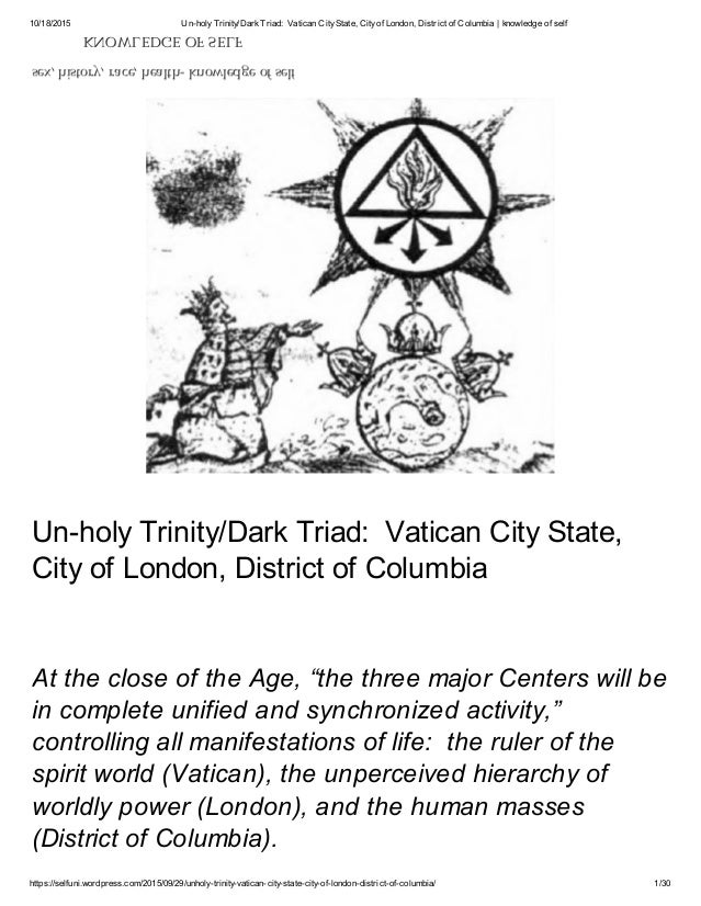 10/18/2015 Un-holyTrinity/DarkTriad: Vatican CityState, Cityof London, District of Columbia | knowledge of self https://se...