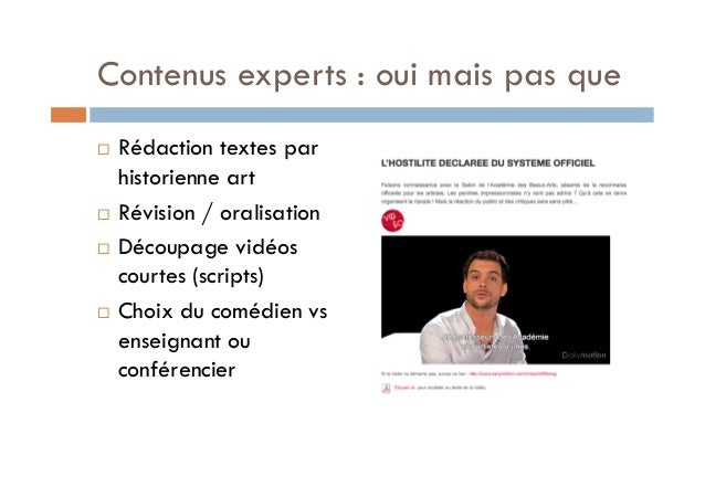 Contenus experts : oui mais pas que  ! Rédaction textes par  historienne art  ! Révision / oralisation  ! Découpage vidéos...