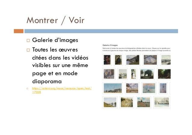 Montrer / Voir  ! Galerie d'images  ! Toutes les oeuvres  citées dans les vidéos  visibles sur une même  page et en mode  ...