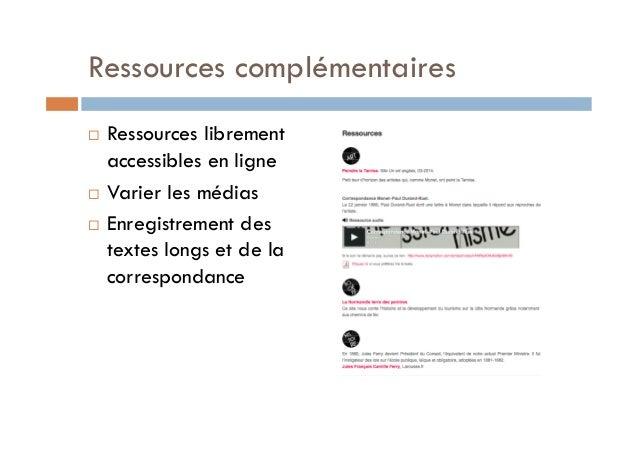 Ressources complémentaires  ! Ressources librement  accessibles en ligne  ! Varier les médias  ! Enregistrement des  texte...