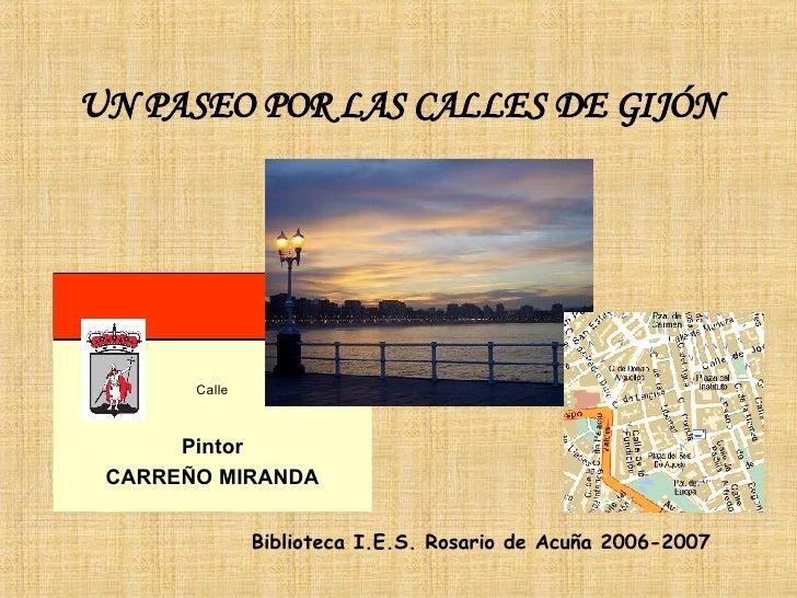 UN PASEO POR LAS CALLES DE GIJÓN Biblioteca I.E.S. Rosario de Acuña 2006-2007